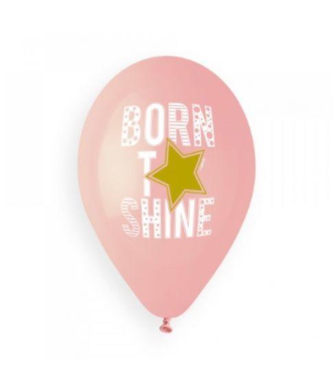 Lyserøde Born to shine balloner