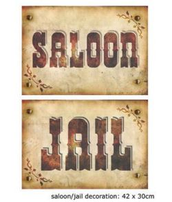 Jail / Saloon skilt